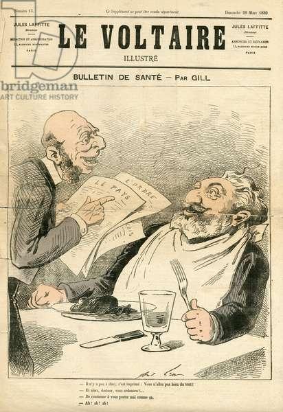Le Voltaire illustrious, 1880_3_28 - Illustration by Louis Alexandre Gosset de Guines dit Gill (1840-1885): Bulletin de health - Gastronomy cooking eat - Gambetta Leon