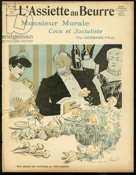 """Cover of """""""" The Butter Plate"""""""", number 236, Satirique en Colours, 1905_10_6: Monsieur Morale Cuckold and Socialist - Gastronomy, Life of the Rich, Socialism - Women - Illustration by Hermann-Paul (1864-1940)"""