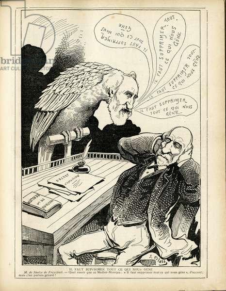 Le Triboulet, Satirique en N & B, 1886_7_4: We must remove everything that genes us - Parroquet, Freycinet Charles de, Madier de Montjau - Illustration by J. Blass' (1847-1892)