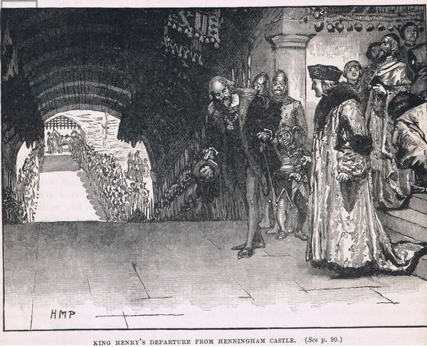 King Henry's departture from Henningham Castle 1506