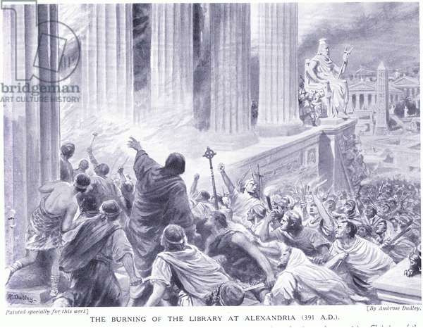 The burning of the library in Alexandria (391 AD), c.1920 (litho)