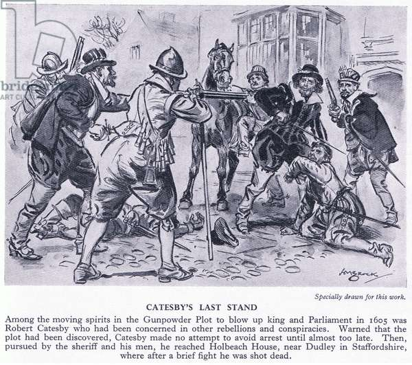 Catesby's last stand 1605 AD, c.1920 (litho)