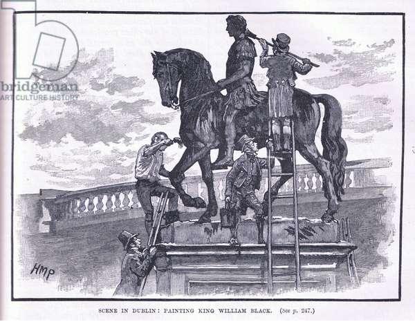 Scene in Dublin: Painting King William black (litho)
