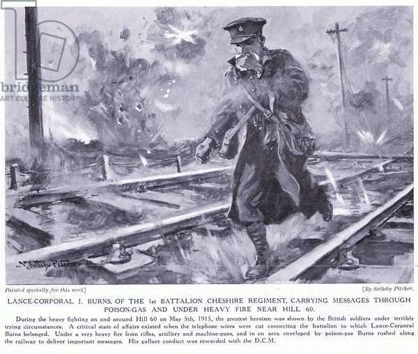 Lance Corporal J Burns a DCM for carrying an important message through poisonous gas and heavy fire at Hill 60 May 1915 (litho)