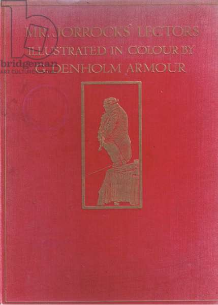 Front cover, from Mr Jorrocks' Lectors published by Hodder & Stoughton, 1910 (colour litho)