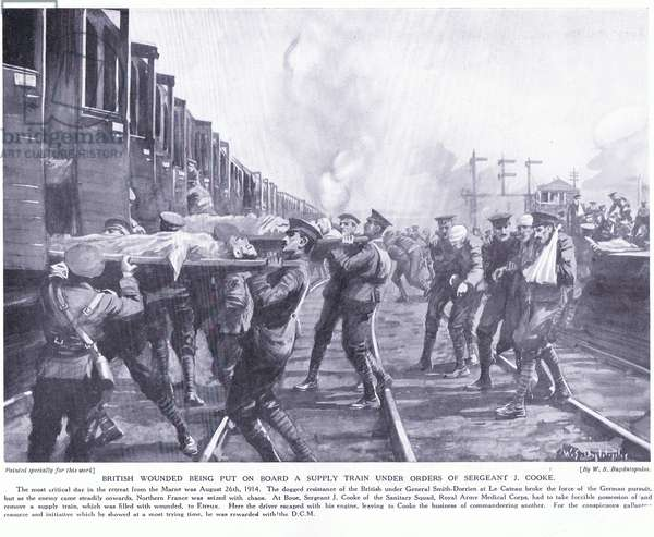 British wounded being put on board a supply train under the orders of Sergeant J Cooke DCM at retreat from the Marne 1914    (litho)