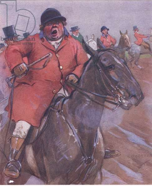 I'm much obliged to see that gen'lman with the big calves for over -ridin' my 'ounds, from Mr Jorrocks' Lectors published by Hodder & Stoughton, 1910 (colour litho)