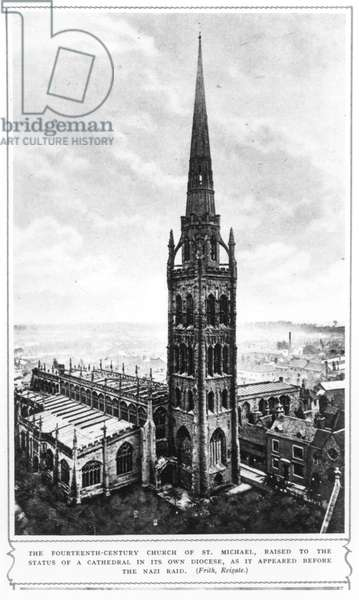 The Fourteenth Century Church of St. Michael, Coventry Raised to the Status of a Cathedral in its Own Diocese, as it Appeared Before the Nazi Raid, from 'The Illustrated London News', 23rd November 1940 (b&w photo)