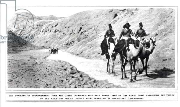 The Camel Corps patrolling the Valley of the Kings and guarding Tutankhamun's tomb against tomb-robbers (b/w photo)