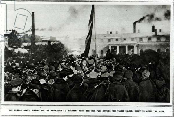 The Russian Army's Support of the Revolution: A Regiment with the Red Flag outside the Tauris Palace, ready to assist the Duma, 1917 (b/w photo)
