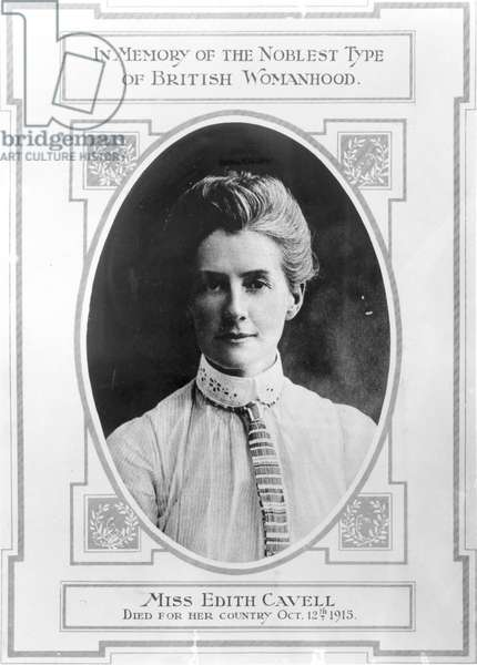 Miss Edith Cavell (1865-1915) died for her country, October 12th 1915 (b&w photo)