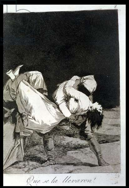 They carried her off!, plate 8 of 'Los caprichos', pub. 1799 (etching)