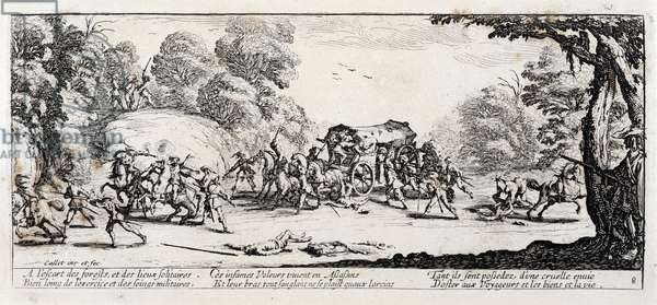"""Series """"The Miseries and the Miseries of War"""" (also called """"The Great Miseries of War"""") evoking the Thirty Year War: The Attack of a Diligence. Engraving on paper by Jacques Callot (1592-1635), 1633. Dim: 8,2x18,7cm. Private Collection"""