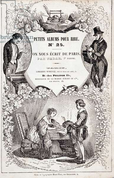 """Frontispice of """""""" Little albums for laughs number 25. They wrote us from Paris. Second part"""". Album by Gaspard-Felix Tournachon dit Nadar (1820-1910), 1850. Engraving. Dim: 20x14,5cm. Private Collection"""
