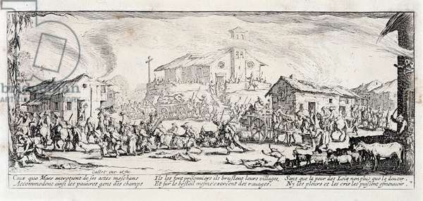 """Serie """""""" The miseries and misfortunes of war"""""""" (also called """"The Great Miseres of War"""") evoking the Thirty Year War: The looting and burning of a village. Engraving on paper by Jacques Callot (1592-1635), 1633. Dim: 8,4x18,7cm. Private Collection"""