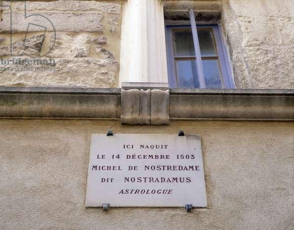"Michel Nostradamus (Michel de Notre-Dame, 1503-1566). Commemorative plaque """" Here was born on December 14, 1503 Michel de Nostredame known as Nostradamus astrologer"". Saint Remy de Provence (Saint-Remy-de-Provence)."