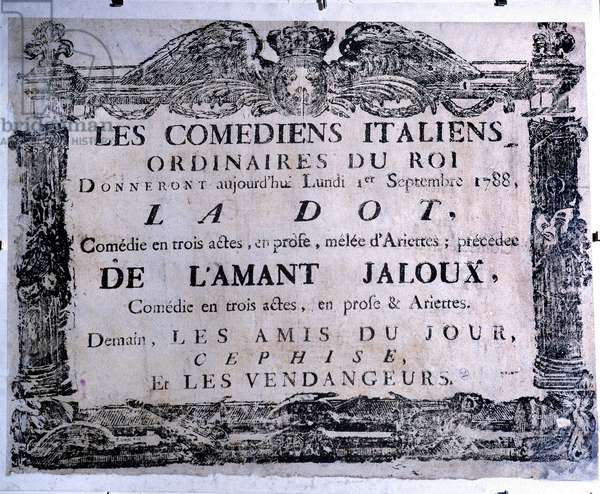 "Theatre poster presenting the piece ""The dot"" and ""The jealous lover"""" performed by Italian comedians, 01/09/1788. Paris. Carnavalet Museum"