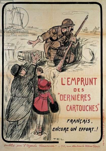 "Propaganda poster during World War I: """" borrowing the last cartridges, french still an effort"""", 20th century. Coll. Let's go."