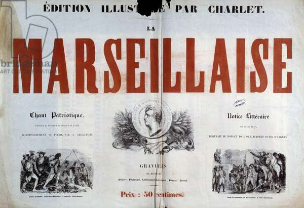 "Title page of the patriotic song """" La Marseillaise"""". Illustration of Charlet Nicolas Toussaint (1792-1845) 19th century Paris, archives nationales."