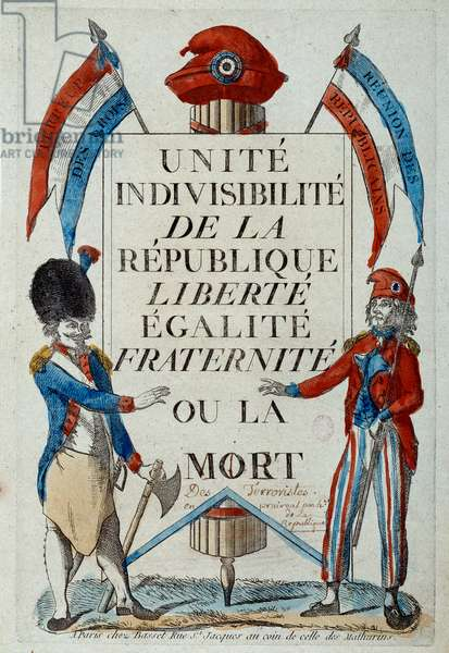 "French Revolution: """" Unite, indivisibilite de la Republique """" Liberte, Egalite, Fraternite ou la mort"""" Manifesto of propaganda with without panties and cockard. Prints of 1794 Paris, Musee Carnavalet"