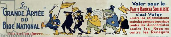 """Political poster """""""" The great army of the national bloc"""""""""""": voting for the radical socialist party is voting against slanders, panic sowers, autonomists, sharks, renegates"""""""" Illustration of Oukercy. 20th century."""