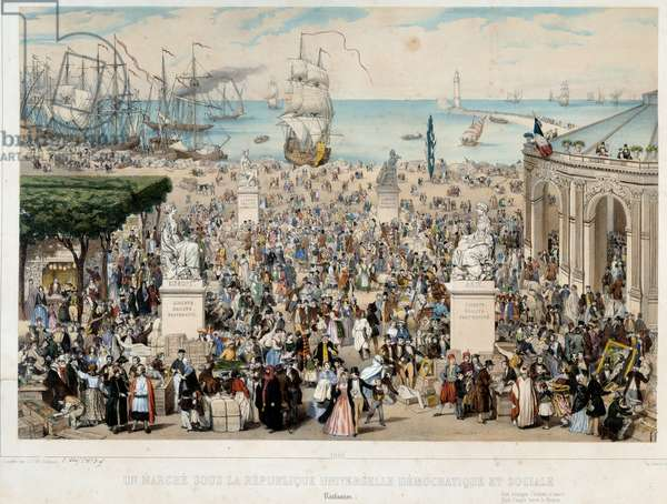"""Revolution of 1848 and birth of the Second Republic: """""""" March under the Universal Democratic and Social Republic"""""""" """"the representatives of all peoples practicing free trade governed by the laws of the market economy. The four continents are represented. The goods come and go on ships. drawing by C. Goldsmith, 1848 Paris, Musee Carnavalet"""