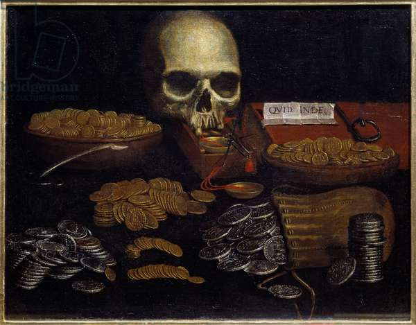 Coin Vanity Allegory of passing time and death, wealth and human pleasures. Painting of the Spanish School. 17th century Rouen, Museum of Fine Arts