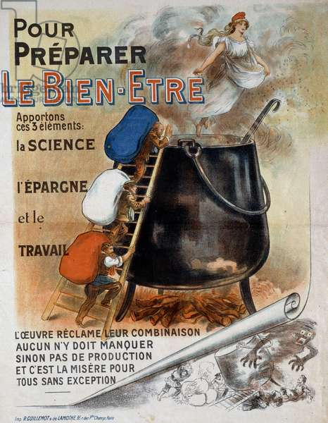 Societe francaise de l'entre deux wars: poster representing the cauldron of the well-being of the French republic fed by science, saving and labour, 1920. Paris, B.N.