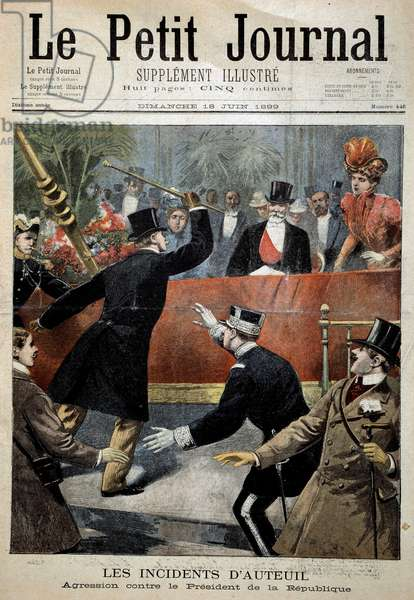 """The incidents of Auteuil: aggression against the president of the republic Emile Loubet (1836-1929) One of the """""""" Le petit journal"""""""" of 18/06/1899 Private collection"""