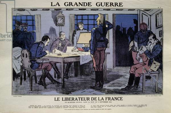 "First World War: ""The Great War, The Liberator of France"". The neighborhood of General Joseph Joffre (1852-1931) on the night of September 6, 1914, at the time of the first Battle of the Marne. Print from 1914. Paris, Museum of the Two World Wars"