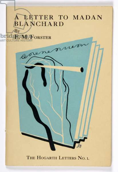'A Letter to Madan Blanchard', the Hogarth Letters No. 1, by E. M. Forster (1879-1970), published by Hogarth Press, London, 1931