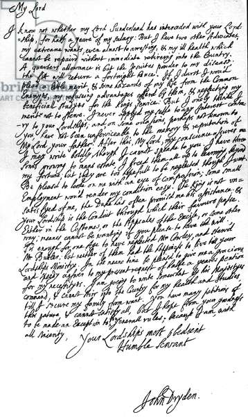 Letter from the Poet Laureate, John Dryden, to Laurence Hyde, Earl of Rochester and First Lord of the Treasury, begging for his salary for half a year and also asking for a post in the Customs or Excise, 1682-3 (pen & ink on paper)
