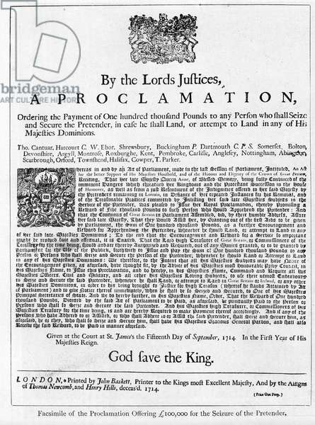 Proclamation of 15 September, 1714 by the Lords Justices of Great Britain offering a Reward of One Hundred Thousand Pounds for the capture of the Pretender (litho)