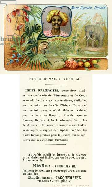 French India, front and verso from a series of cards depicting the Colonial Domain of France and advertising Blédine health products and diet supplements for children, c. 1910 (colour litho)