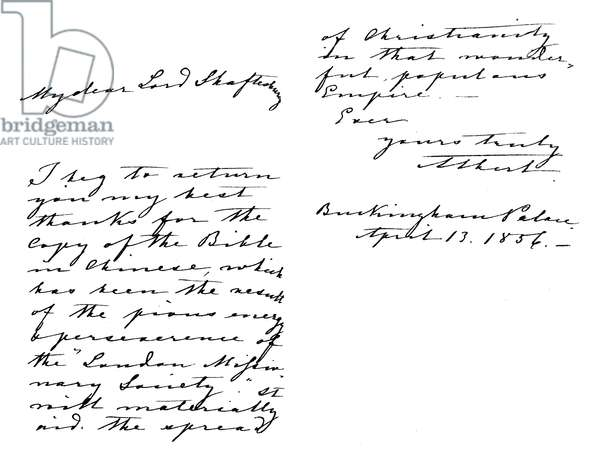 Letter from Albert, Prince Consort, to Anthony Ashley-Cooper, Earl of Shaftesbury, thanking him for a copy of the Bible in Chinese, written from Buckingham Palace, 13 April, 1856 (pen & ink on paper)