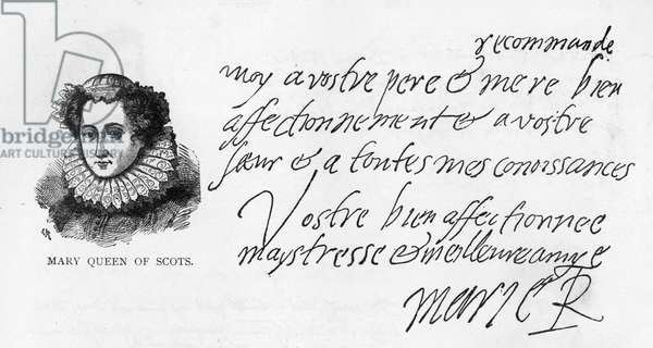 Handwriting and signature of Mary Queen of Scots from a letter written while in prison at Sheffield to her goddaughter, Elizabeth Pierrepoint, 1581 (pen & ink on paper)