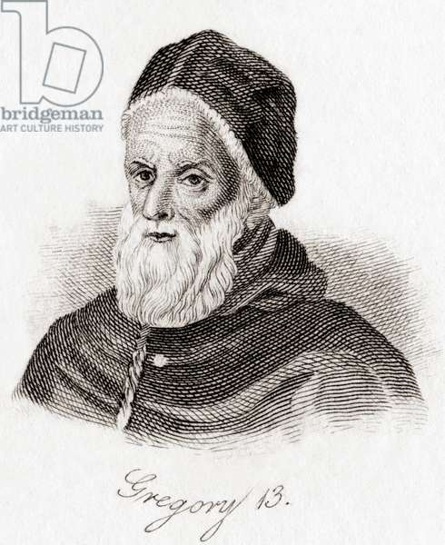 Pope Gregory XIII, 1502 – 1585, born Ugo Boncompagni.  From Crabb's Historical Dictionary, published 1825.