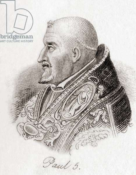 Pope Paul V, 1552 –1621, born Camillo Borghese.  From Crabb's Historical Dictionary, published 1825.