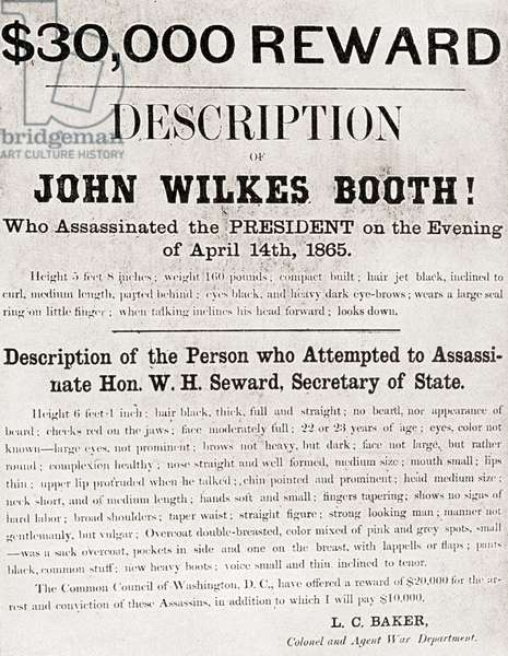 Poster offering a ,000 reward for the arrest of John Wilkes Booth, the man who assassinated President Abraham Lincoln at Ford's Theatre, in Washington, D.C., on April 14, 1865.  From The History of our Country, published1900.