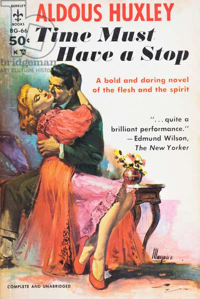 A Berkley Books paperback edition pub. September 1947 of the novel Time Must Have a Stop, by English author and philosopher Aldous Huxley