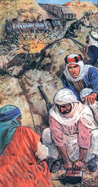 Lawrence of Arabia and his followers sabotaged trains and blew up miles of railway lines (colour litho)