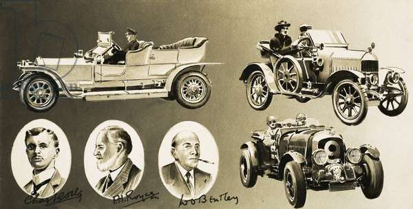 Henry Royce, Charles Rolls, W. O. Bentley -- three pioneers of the motor car