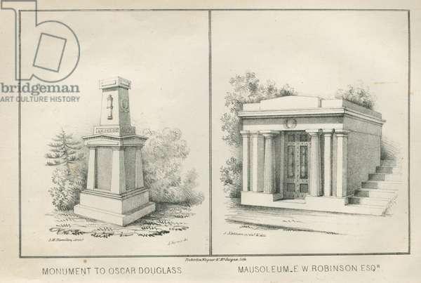 Monument to Oscar Douglass ; Mausoleum E.W. Robinson Esq., 1844 (litho)
