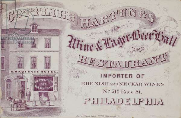 Gottleib Hartung's wine & lager beer hall and restaurant, Importer of Rhenish and Neckar wines, No. 512 Race St., Philadelphia, printed by Jacob Weiss, c.1862 (litho printed with purple ink, mounted on album page)