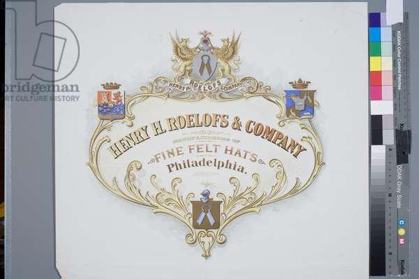 Advertisement for Henry H. Roelofs & Company. Manufacturers of fine felt hats Philadelphia, c.1900 (chromolitho)