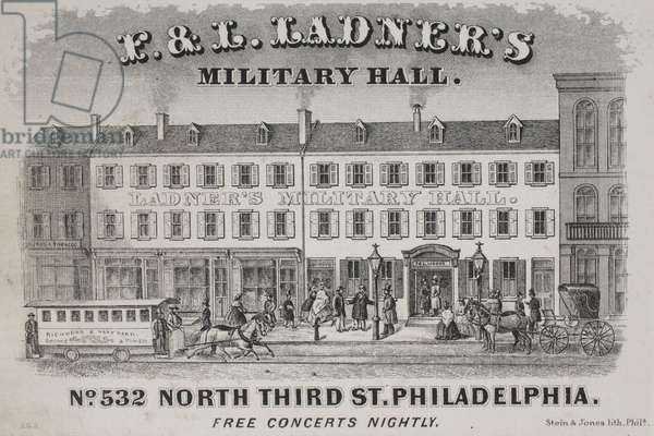 F. & L. Ladner's Military Hall. No. 532 North Third St. Philadelphia, printed by Stein & Jones, c.1865 (litho mounted on album page)