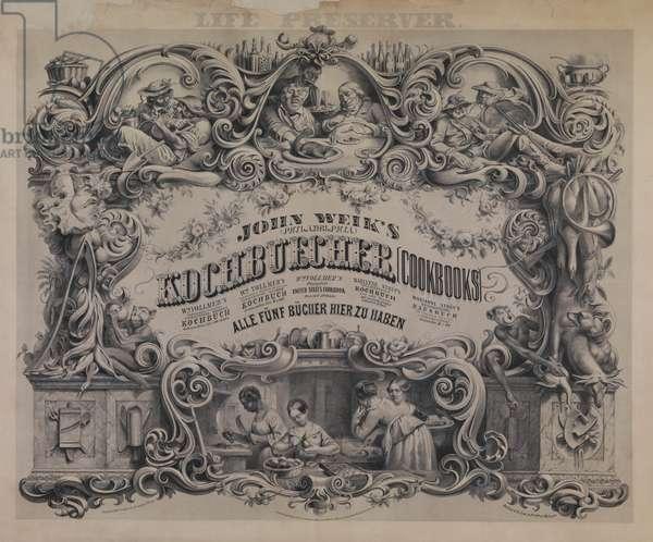 Publisher's advertisement for 'John Weik's Kochbuecher (cookbooks)', printed by Herline & co., 1856 (litho)