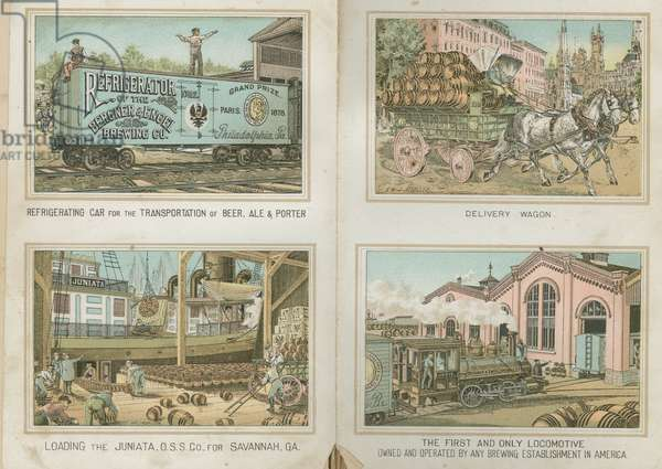 Refrigerating Car, Delivery Wagon, Loading the Juniata and the First and Only Locomotive, The Bergner & Engel Brewing Co., Philadelphia, c.1890 (chromolithograph)