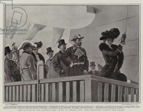 The Launch of the Kaiser's New Yacht at Jersey City, Miss Roosevelt naming the Vessel (litho)