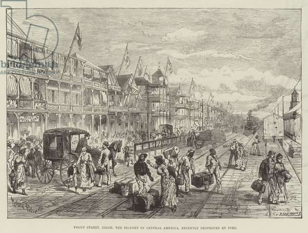 Front Street, Colon, the Seaport of Central America, recently destroyed by Fire (engraving)